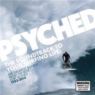 VARIOUS - PSYCHED : THE SOUNDTRACK TO YOUR SURFING LIFE    (CD24655/CD)