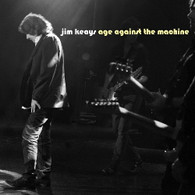 KEAYS/JIM - AGE AGAINST THE MACHINE    (CD24544/CD)