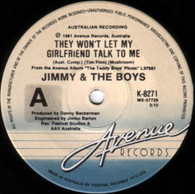 JIMMY & THE BOYS  -   They won't let my girlfriend talk to me/ Brave new world (G70296/7s)