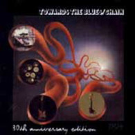 CHAIN - TOWARDS THE BLUES : 30TH ANNIVERSARY EDITION    (CD6677/CD)