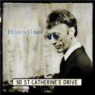 GIBB/ROBIN - 50 ST. CATHERINE'S DRIVE    (CD24754/CD)