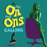 ON & ONS - IT'S THE ON & ONS CALLNG    (CD24742/CD)