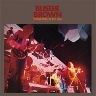 BUSTER BROWN - SOMETHING TO SAY    (LP5444/LP)