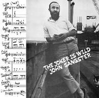 SANGSTER/JOHN - THE JOKER IS WILD    (LP5442/LP)