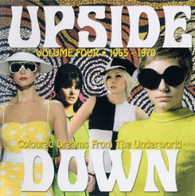 VARIOUS - UPSIDE DOWN VOLUME FOUR : COLOURED DREAMS FROM THE UNDERWORLD 1965-70    (CD24770/CD)