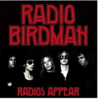 RADIO BIRDMAN - RADIOS APPEAR (TRAFALGAR VERSION / 2CD)    (CD24809/CD)