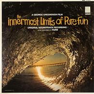 SOUNDTRACK - INNERMOST LIMITS OF PURE FUN    (LP5460/LP)
