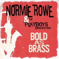 ROWE/NORMIE & THE PLAYBOYS ORCHESTRA - BOLD AS BRASS EP    (CD24901/)