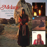 MELANIE - CANDLES IN THE RAIN + LEFTOVER WINE + GATHER ME    (CD24835/CD)