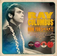 COLUMBUS/RAY - NOW YOU SHAKE : THE DEFINITIVE BEAT, R'N'B, POP-PSYCH RECORDINGS 1963-1969    (CD24919/CD)