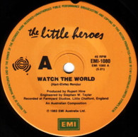 LITTLE HEROES  -   Watch the world/ Whose turn to cry (G72299/7s)