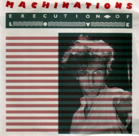 MACHINATIONS  -   Execution of love/ Dusted down (G74333/7s)