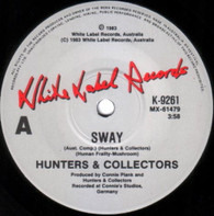 HUNTERS & COLLECTORS  -   Sway/ Mr. Right (G75195/7s)