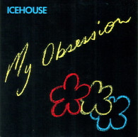 ICEHOUSE  -   My obsession/ Your confession (G75206/7s)