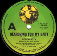 MONDO ROCK  -   Searching for my baby/ Send me someone (G75299/7s)