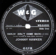 HAWKER,JOHNNY  -   Darlin' (don't come back)/ Sweet lovin' woman (G76112/7s)