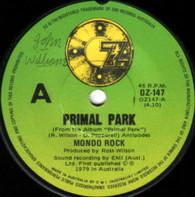 MONDO ROCK  -   Primal park/ Live wire (G76219/7s)
