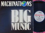 MACHINATIONS  -  BIG MUSIC  (G156902/LP)