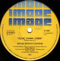 KEVIN BORICH EXPRESS  -   Goin' down town/ Goin' down town (long version) (G77282/7s)