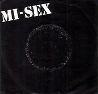 MI-SEX  -   Falling in and out/ Round and round (G78279/7s)
