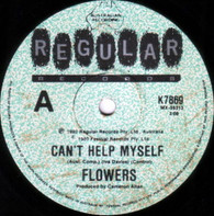 FLOWERS  -   Can't help myself/ Send somebody (G78170/7s)