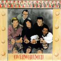 MENTAL AS ANYTHING  -   Overwelmed/ The walls of the world (G79369/7s)
