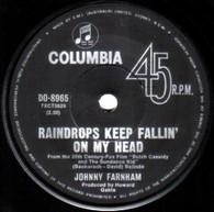 FARNHAM,JOHNNY  -   Raindrops keep fallin' on my head/ Two (G79163/7s)