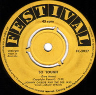 O'KEEFE,JOHNNY & DEE JAYS  -   So tough/ That'll be allright (G79413/7s)