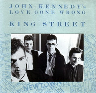 JOHN KENNEDY'S LOVE GONE WRONG  -   King Street/ To forget (G80241/7s)