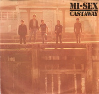 MI-SEX  -   Castaway/ Young maniacs  (G80311/7s)
