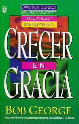 Crecer en Gracia - Spanish Translation of Growing in Grace