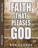 Faith That Pleases God - 4 Audios CD Set - Front Cover