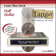 Coins Thru Deck Half Dollar by Tango