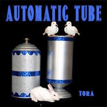 Automatic Tube - Tora