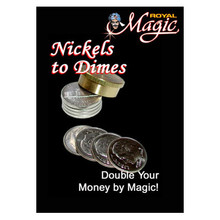 Nickles to Dimes by Royal Magic