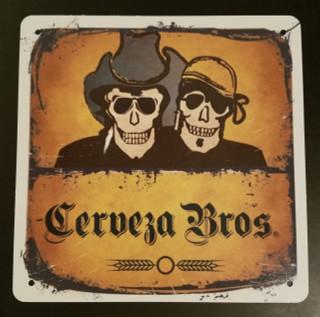 Cerveza Bros Metal Sign
