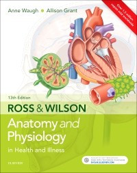 Ross and Wilson 13e Anatomy & Physiology in Health and Illness