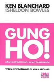 Gung Ho! by Ken Blanchard & Sheldon Bowles