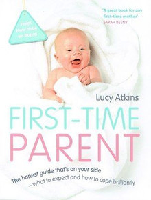 First-Time Parent by Lucy Atkins