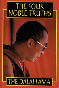 The Four Noble Truths by The Dalai Lama