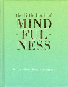 The Little Book of Mindfulness by Tiddy Rowan Hardback