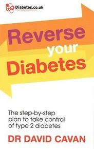 Reverse Your Diabetes by Dr David Cavan