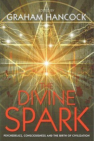 The Divine Spark Edited by Graham Hancock