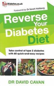 Reverse Your Diabetes Diet by Dr David Cavan