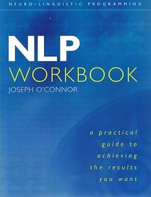 NLP Workbook by Joseph O'Connor
