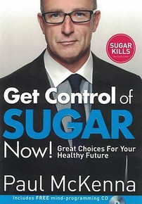 Get Control of Sugar Now! by Paul McKenna