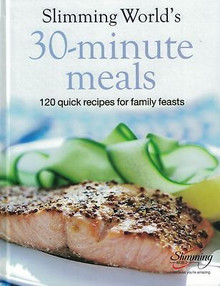 Slimming World's 30-Minute Meals - 120 Quick Recipes for Family Feasts NEW HB