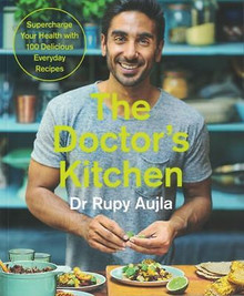 The Doctor's Kitchen by Dr Rupy Aujla NEW