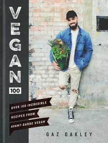 Vegan 100 by Gaz Oakley (Hardback)