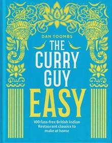 The Curry Guy Easy by Dan Toombs (Hardback)